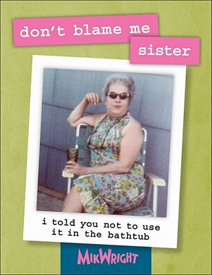 Image for Don't Blame Me, Sister!