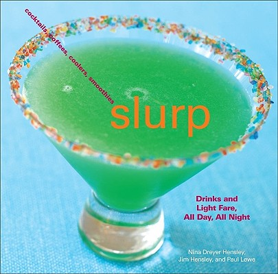 Image for Slurp: Drinks and Light Fare, All Day, All Night