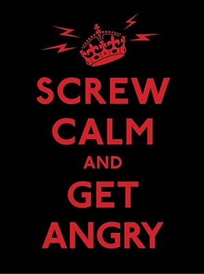 Screw Calm and Get Angry, Andrews McMeel Publishing; Editor