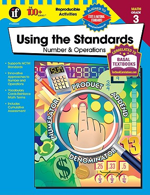 Image for Using the Standards - Number & Operations, Grade 3 (100+)