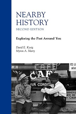 Image for Nearby History: Exploring the Past Around You, 2nd edition