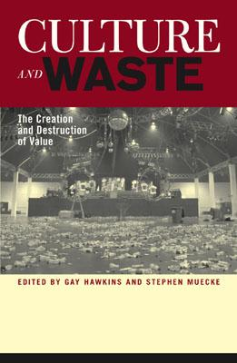 Culture and Waste: The Creation and Destruction of Value