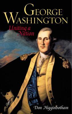 Image for GEORGE WASHINGTON UNITING A NATION
