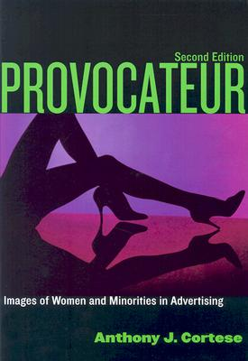 Image for Provocateur: Images of Women and Minorities in Advertising