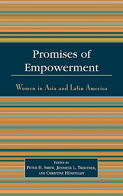 Image for Promises of Empowerment: Women in Asia and Latin America