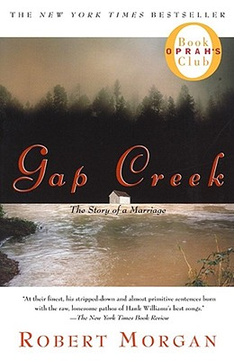 Image for Gap Creek : The Story Of A Marriage (Oprah's Book Club)