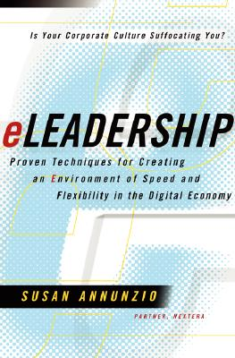 Image for eLeadership : Proven Techniques for Creating an Environment of Speed and Flexibility in the Digital Economy
