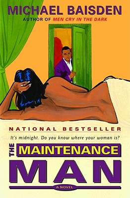 Image for The Maintenance Man: It's Midnight, Do You Know Where Your Woman Is