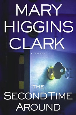 Image for The Second Time Around (Clark, Mary Higgins)