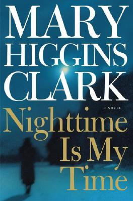 Image for Nighttime Is My Time (Clark, Mary Higgins)