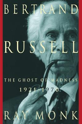 Image for Bertrand Russell: 1921-1970, The Ghost of Madness