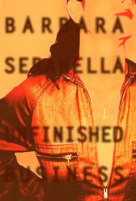 Image for Unfinished Business: A Munch Mancini Crime Novel