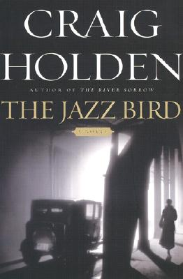 Image for The Jazz Bird: A Novel