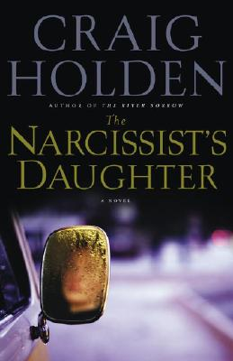 Image for The Narcissist's Daughter: A Novel