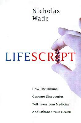Image for Life Script: How the Human Genome Discoveries Will Transform Medicine and Enhance Your Health