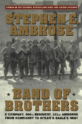"Image for ""Band of Brothers: E Company, 506th Regiment, 101st Airborne from Normandy to Hitler's Eagle's Nest"""