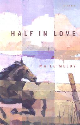 Image for Half in Love: Stories