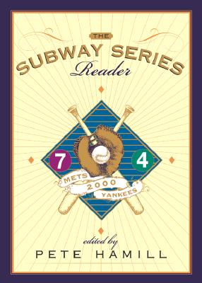 Image for The Subway Series Reader: Mets - Yankees 2000