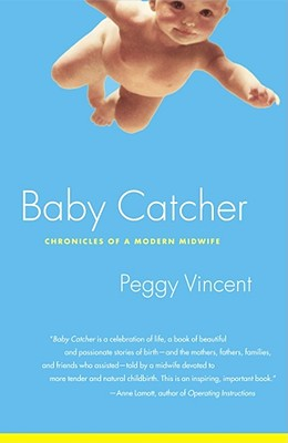Image for Baby Catcher: Chronicles of a Modern Midwife