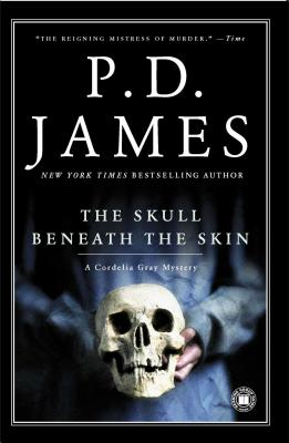 The Skull Beneath the Skin (Cordelia Gray Mysteries, No. 2), James, P.D.