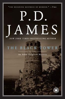 The Black Tower (Adam Dalgliesh Mystery Series #5), P. D. James