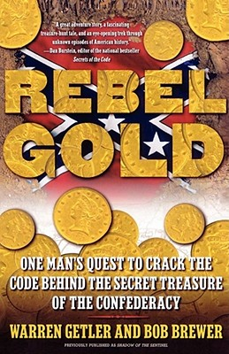 Image for Rebel Gold: One Man's Quest to Crack the Code Behind the Secret Treasure of the Confederacy