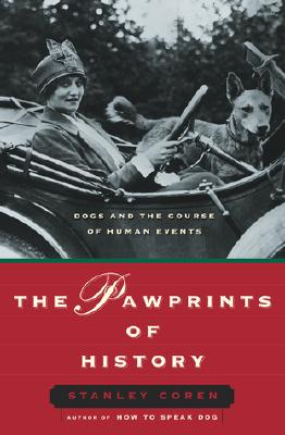 Image for The Pawprints of History: Dogs and the Course of Human Events