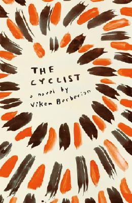 Image for The Cyclist: A Novel