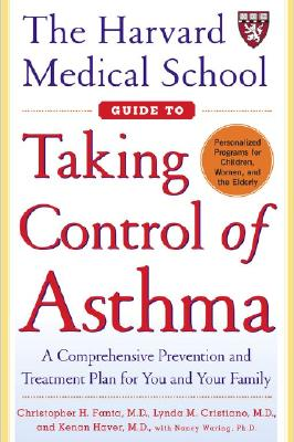 Image for HARVARD MEDICAL SCHOOL GUIDE TO TAKING CONTROL OF ASTHMA
