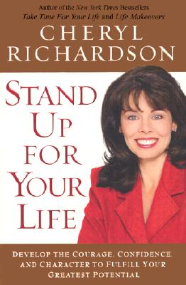 Image for Stand Up for Your Life: A Practical Step-by-Step Plan to Build Inner Confidence and Personal Power