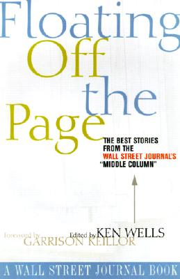 "Image for Floating Off the Page: The Best Stories from The Wall Street Journal's ""Middle Column"" (Wall Street Journal Book)"
