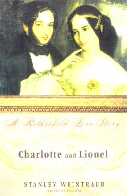 Image for CHARLOTTE AND LIONEL : A ROTHSCHILD LOVE