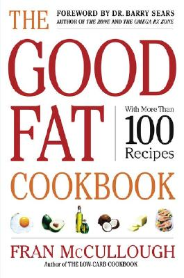 Image for The Good Fat Cookbook