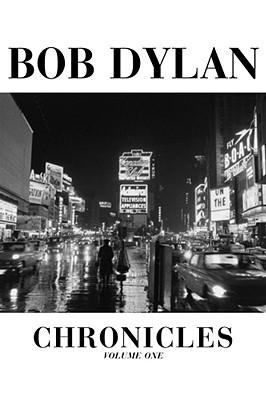 CHRONICLES : VOLUME ONE, BOB DYLAN