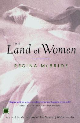 LAND OF WOMEN, THE, MCBRIDE, REGINA
