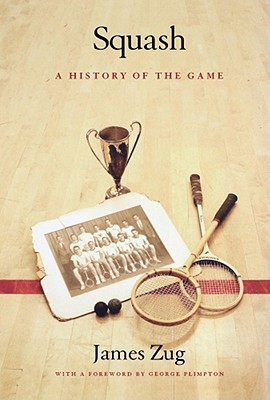 Image for Squash: A History of the Game