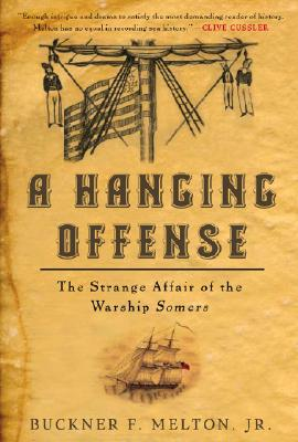 Image for A Hanging Offense: The Strange Affair of the Warship Somers