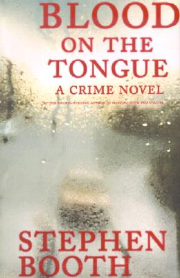 Image for Blood on the Tongue:  A Crime Novel