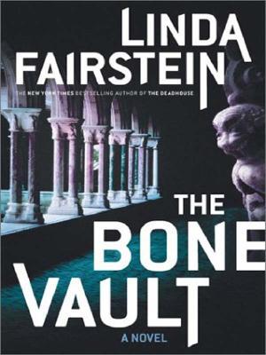 Image for The Bone Vault (Fairstein, Linda (Large Print))