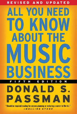 Image for All You Need to Know About the Music Business: Fifth Edition