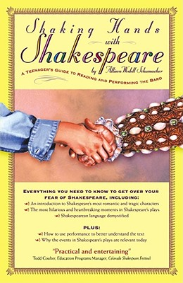 Image for Shaking Hands with Shakespeare: A Teenager's Guide to Reading and Performing the Bard