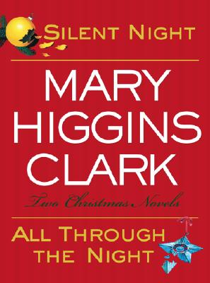 Image for Silent Night/All Through the Night: Two Christmas Novels