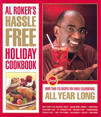 Image for AL ROKERS HASSLE FREE HOLIDAY COOKBOOK