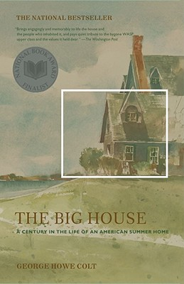 Image for BIG HOUSE, THE A CENTURY IN THE LIFE OF AN AMERICAN SUMMER HOME