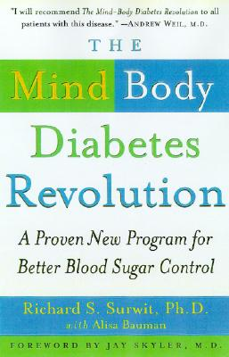 Image for The Mind-Body Diabetes Revolution: A Proven New Program for Better Blood Sugar Control
