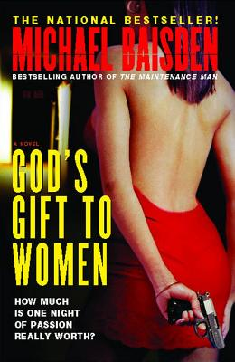 God's Gift to Women: A Novel, Michael Baisden