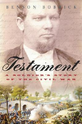 Image for Testament : A Soldiers Story of the Civil War