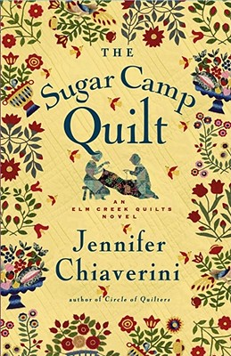 Image for The Sugar Camp Quilt (Elm Creek Quilts Series #7)