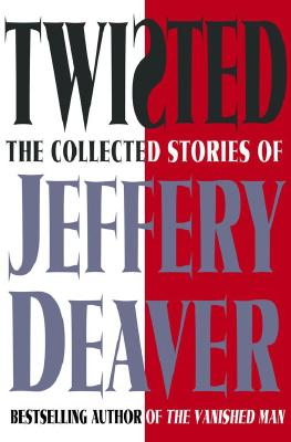 Image for Twisted - The Collected Stories Of Jeffery Deaver