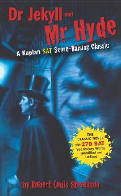 Image for Dr. Jekyll and Mr. Hyde: A Kaplan SAT Score-Raising Classic (Kaplan Score Raising Classics)